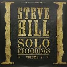 Steve Hill (geb. 1974): Solo Recordings Vol.2, 2 LPs