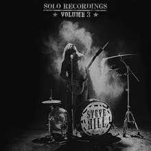 Steve Hill (geb. 1974): Solo Recordings Vol. 3, 2 LPs