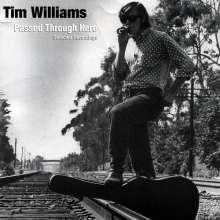 Tim Williams: Passed Through Here, CD