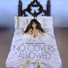 J. Randy Krauss: No Covers Allowed, CD