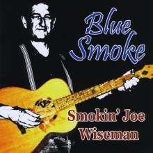 Joe Smokin Wiseman: Blue Smoke, CD