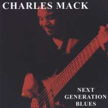 Charles Mack: Next Generation Blues, CD
