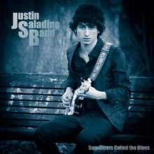 Justin Band Saladino: Sometimes Called The Blues, CD
