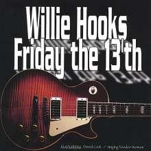 Willie Hooks: Friday The 13th, CD