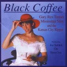 Tanner & Mississippi Slim/Kan: Black Coffee, CD
