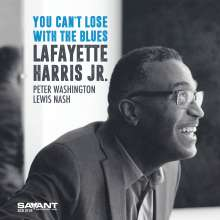Lafayette Harris Jr.: You Can't Lose With The Blues, CD