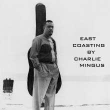 Charles Mingus (1922-1979): East Coasting (Limited-Edition), LP