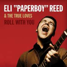 """Eli """"Paperboy"""" Reed: Roll With You (Deluxe-Edition), 2 CDs"""