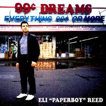 "Eli ""Paperboy"" Reed: 99 Cent Dreams, CD"
