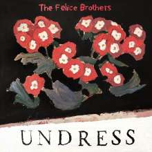 The Felice Brothers: Undress (Limited-Edition) (Red/Black Vinyl), LP