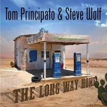 Tom Principato & Steve Wolf: The Long Way Home, CD