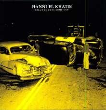 Hanni El Khatib: Will The Guns Come Out, LP