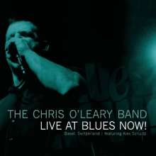 Chris O'Leary: Live At Blues Now!, CD
