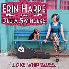 Erin Harpe: Love Whip Blues, CD