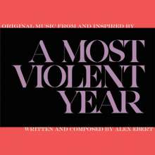 Alex Ebert: Filmmusik: A Most Violent Year: Music From And Inspired By, CD