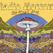 Radio Moscow: Magical Dirt, LP
