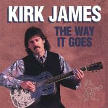 Kirk James: Way It Goes, CD