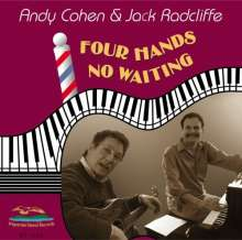 Cohen/Radcliffe: Four Hands No Waiting, CD