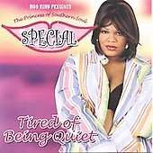 Special: Tired Of Being Quiet, CD