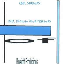 Bill Spann: Bill Spann & Friends, CD