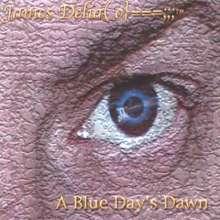 James Del: Blue Days Dawn, CD