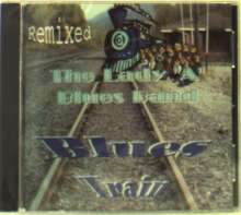 Lady A Blues Band: Blues Train, CD