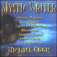 Michael Orris: Mystic Writer, CD
