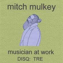 Mitch Mulkey: Disq: Tre, CD
