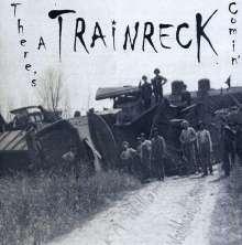 K.M. Williams: There's A Trainreck Comin, CD