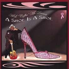 Al Coffee Mcdaniel: A Shoe Is A Shoe, CD