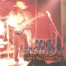 Ben B. Beckendorf: Light In My Darkest Hour, CD