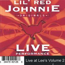 Lil Red Johnnie: Vol. 2-Live At Lee's, CD