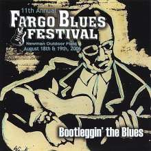 11th Annual Fargo Blues Festi: Bootleggin' The Blues, CD