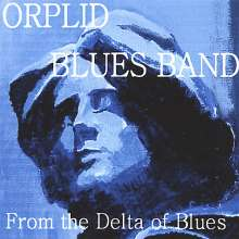 Orplid Blues Band: From The Delta Of Blues, CD