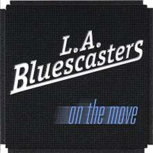 L.A. Bluescasters: On The Move, CD