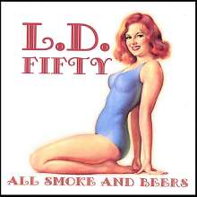 Lethal Dose Fifty: All Smoke & Beers, CD