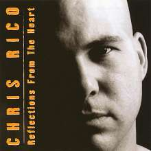 Chris Rico: Reflections From The Heart, CD