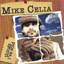 Mike Celia: Things I've Sold, CD