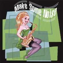 Make Some Noise, CD