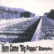 Big Poppa Stampley: Here Come Big Poppa Stampley, CD
