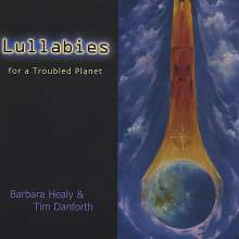 Healy/Danforth: Lullabies For A Troubled Plane, CD