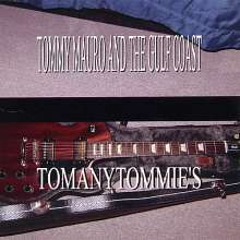 Tommy Mauro/ Gulf Coast Band: Tomanytommie's, CD