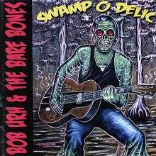 Bob Urh/ Bare Bones: Swamp O Delic, CD