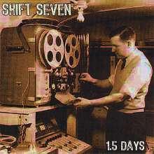Shift Seven: 1.5 Days, CD
