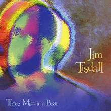 Jim Tisdall: Three Men In A Boat, CD