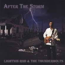 Lightnin Rod & The Thunderbolts: After The Storm, CD