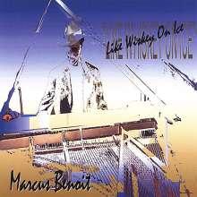 Marcus Benoit: Like Whiskey On Ice, CD