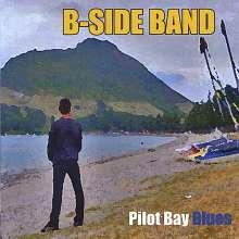 B-Side Band: Pilot Bay Blues, CD