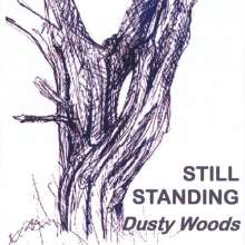 Dusty Woods: Still Standing, CD