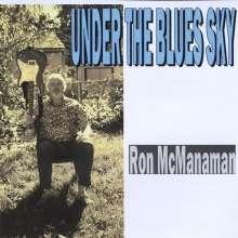 Ron Mcmanaman: Under The Blues Sky, CD